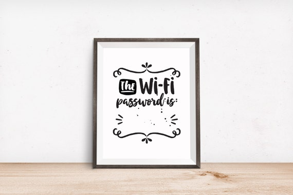 Printable Art, The Wifi Password Is:   , Typography Quote, Art Prints, Digital Download Print, Quote Printables