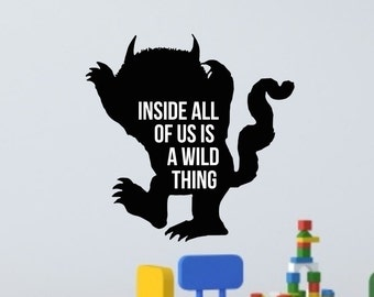 Where the Wild things Are Wall Decal-Inside all of us is a wild thing Decal-Children Wall Stickers-Wall Decal Quotes-Kids Wall Vinyl