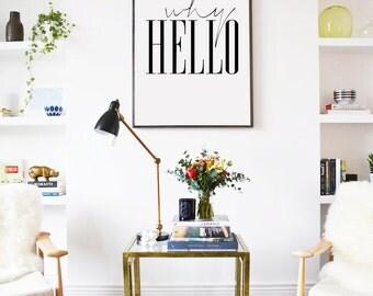 Why Hello, Fashion Poster, Scandinavian Wall Art, Modern Wall Art Decor, Typography Print, Dorm Room Wall Art, Home Decor, Fashion Wall Art