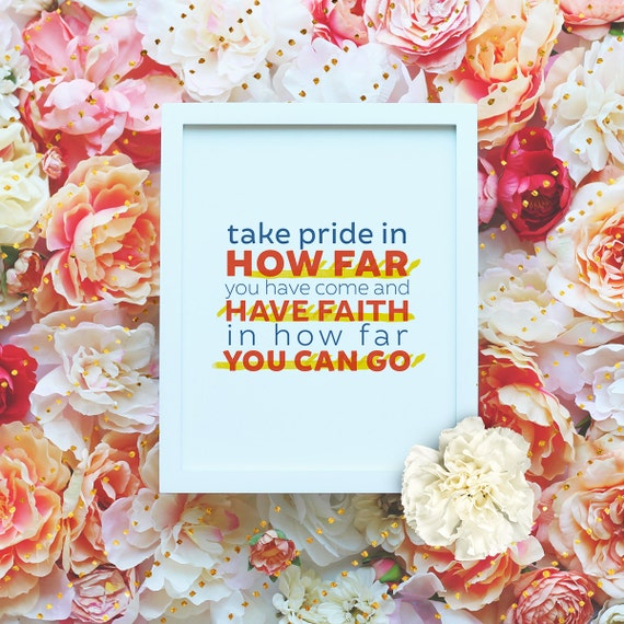 """Take pride in how far you have come and have faith - 8x10"""" Motivational Workout Printable - Printable Art Poster - Instant Download"""