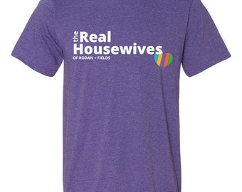 The Real Housewives of Rodan and Fields Shirt