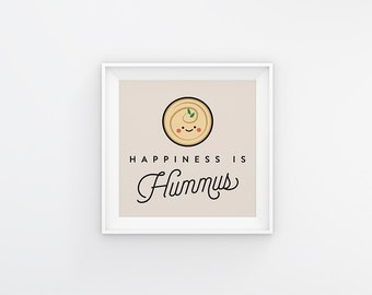Happiness is Hummus Wall Art, Digital Print, Illustration, Vegan Art, Vegetarian Art, Plant-Based, Foodie, Vegan Gift