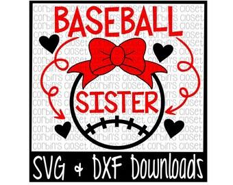 Baseball Sister Cutting File - DXF & SVG Files - Silhouette Cameo, Cricut