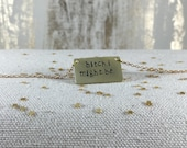 Bitch I Might Be // Gucci Mane Hand-Stamped Brass Necklace