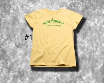 Woman's NATIVE VERMONTER Tee Shirts. Vermont