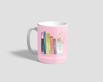 Currently Reading Mug  - Reading Mug - Funny Bookish Mug - Book Lover Mug