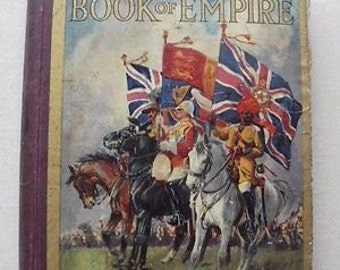 The Wonder Book of Empire (5th edition) published by Ward, Lock & Co.
