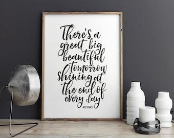 PRINTABLE Art,There's A Great Big Tomorrow,Bedroom Decor,Nursery Decor,Nursery Wall Art,Kids Room Decor,Inspirational Quote,Home,Children