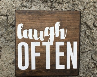 Laugh Often - rustic, hand painted and stenciled wood sign