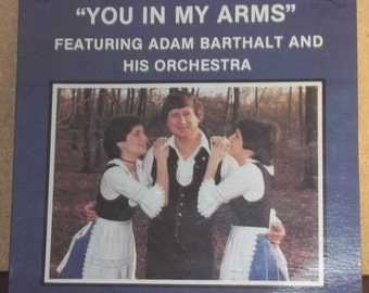 Adam Barthalt You In My Arms Sealed Accordion Music Record
