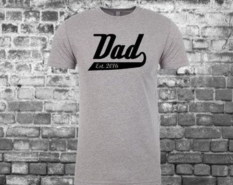 New Dad Tee- Custom Date