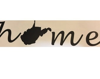 """Can do any state!* home vinyl decal 7.5"""" x 2"""""""