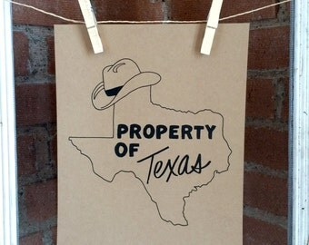 Property of Texas Print