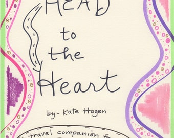 Head to the Heart, a travel companion for the trip of a Lifetime!