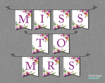 Bridal Shower Banner Printable, Downloadable Floral Banner, Banner with ALL Letters & Numbers, Miss to Mrs Banner, Bridal Shower Decoration