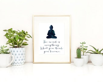 Buddha Quote Print / The Mind Is Everything, What You Think You Become / Buddhist Printable / Indigo Watercolor Printable / Instant Download