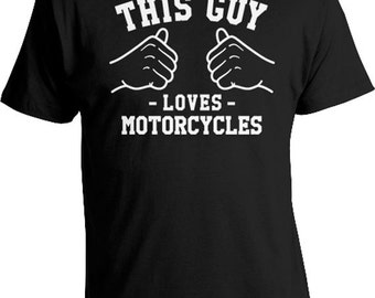 This Guy Loves Motorcycle Gifts For Men Biker Shirt Dad Gift Ideas For Him Motorcycle Clothing Biker T Shirt Motorbike Mens Tee TGW-40