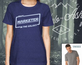 Best Marketer In The Galaxy Shirt Gift For Marketer Shirt