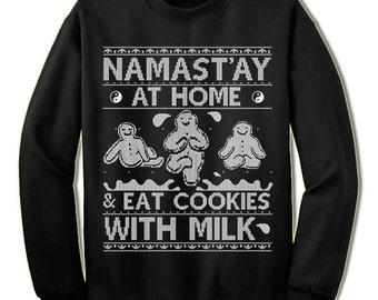 Namast'ay At Home And Eat Cookies Christmas Ugly Sweater. Yoga Christmas Sweater. Namaste Gingerbread Man. Ugly Sweater. Tacky. Jumper.