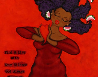 Print:11X14 16x20 20x30 Find And Live with Your Silence Affirmation Natural Hair KarinsArt karin turner  african american   curves GODDESS