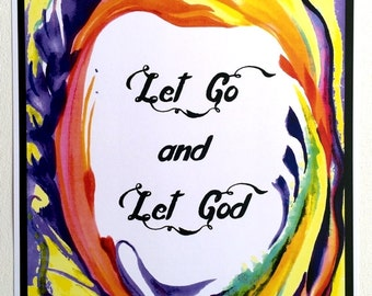 Let Go Let God 11x14 Spiritual Faith Poster Inspirational Religious Meditation Trust Sobriety Christian Heartful Art by Raphaella Vaisseau