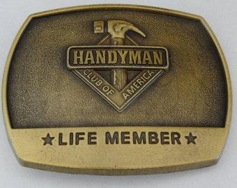 Belt Buckle Handyman Club of America Life Member, Made in USA, 1996, Tradesman Repairman Carpenter Plumber Electrician Roofer, Fashion Macho