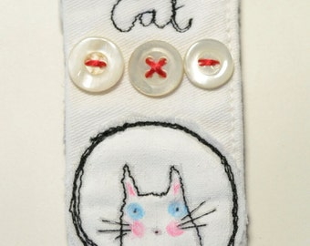 BROOCH or Pin - free machine embroidered Kitty Cat