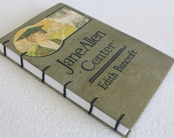 Vintage Book Journal / Recycled Book / Jane Allen: Center / Rebound Journal by PrairiePeasant