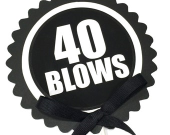 40 Blows Topper - Birthday Cake Decoration, Black and White