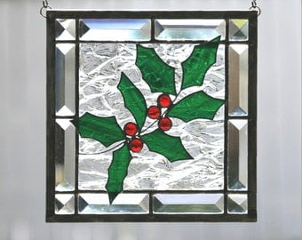 WINTER HOLLY - Stained Glass Window Panel, Stain Glass, Holly, Green, Red, Clear Bevels, Christmas, Holiday, Winter, Gift, Ready to Ship