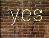 Yes Neon Sign, Ready-made