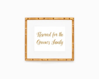 Wedding Sign, Reserved For The Grooms Family, Calligraphy, Instant Download, Printable File