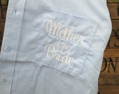 Mother of the Bride Monogram Oversized Button Down Shirt