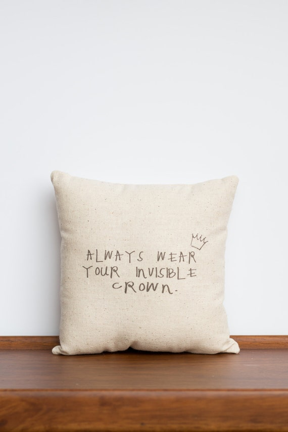Always Wear Your Invisible Crown 8x8 Pillow | Princess Gift | Gift for girls | Personalized Keepsake | Unique Tan Accent | Bridesmaid gift