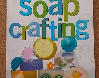 Melt & Mold Soap Crafting C. Kaila Westerman PB 136 pages