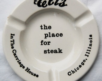 Ashtray - Legendary Chicago Restaurant-Eli's The Place for Steak, In The Carriage House-1960's- Royal China Inc. Underglaze- Advertising