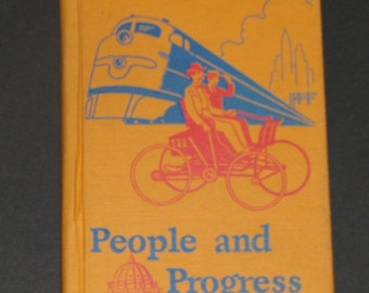 1950 People and Progress 6th grade Cathedral Basic Reader