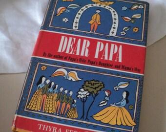 Dear Papa by Thyra Ferre Bjorn. 1963