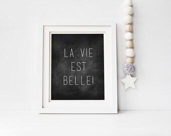 Nursery Digital print, La Vie Est Belle Quote, Black and White printable baby room decor-Boy or Girl