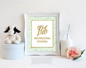 Bib Decorating Station Printable Sign, Mint & Gold Glitter Confetti Shower Table Sign, 2 Sizes, Neutral Shower Sign, INSTANT DOWNLOAD