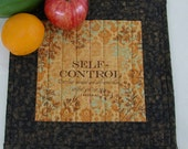 Quilted Snack Mat, Candle Mat, MugRug FRUIT of the SPIRIT, SELF Control in Gold and Brown