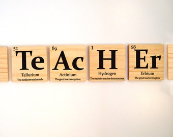 "Teacher gift, periodic table of elements ""TEACHER"" with inspirational quote wooden tiles"