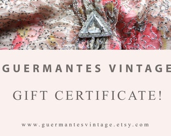 CUSTOMIZABLE AMOUNT / Guermantes Vintage Gift Certificate / Antique and Vintage Clothing