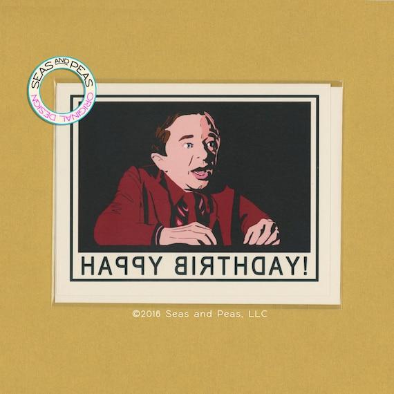 TWIN PEAKS  - Birthday Card - Twin Peaks Card - Pop Culture Card - David Lynch - Original Art - Birthday - Funny Birthday Card -  Item# B022