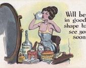 Will Be in Good Shape Soon- 1910s Antique Postcard- Edwardian Makeup- Powder Room- Vanity Table- Woman Art Comic- Paper Ephemera