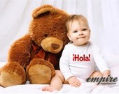 Hola Baby tee, Baby outfits, hello Baby tshirts, hello in Spanish, Love tees, Kids outfits, kids shirts, baby rompers, baby onesie