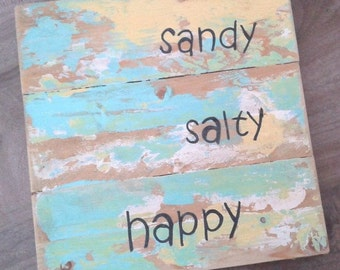 Distressed wood beach sign, sandy salty happy, plank sign
