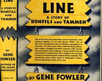 Colorado - Denver - Rocky Mountains - Denver Post - Timber Line - Gene Fowler - Bonfils - Tammen - Hardback - Dust Jacket
