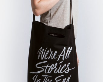 We're All Stories in the End | Black Tote Bag