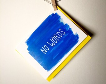 Encouragement card. Sympathy card. Inspirational card. No Words. Silence. Support